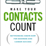 Thumbnail image Make Your Networking Contacts Count! (Faculty: Lynne Waymon)