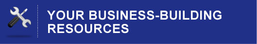 Your Business-Building Resources